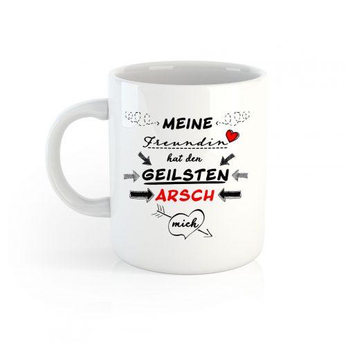 Tasse meine Freundin hat den GEILSTEN Arsch der Welt